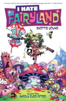 I Hate Fairyland Volume 1: Madly Ever After (Paperback)