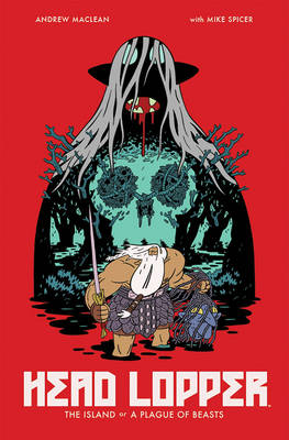 Head Lopper Volume 1: The Island or a Plague of Beasts (Paperback)