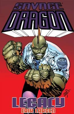 Savage Dragon: Legacy (Paperback)