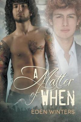 A Matter of When (Paperback)