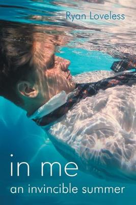 In Me an Invincible Summer (Paperback)