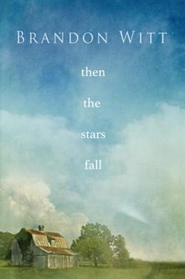 Then the Stars Fall (Paperback)