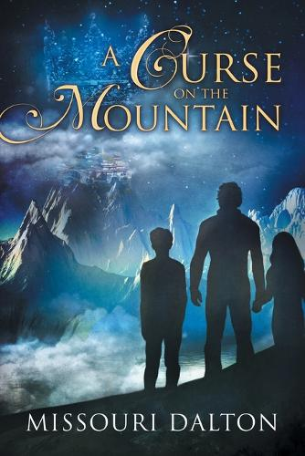 A Curse on the Mountain (Paperback)