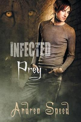 Infected: Prey (Paperback)