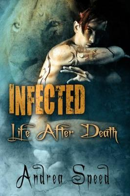 Infected: Life After Death (Paperback)
