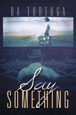 Say Something (Paperback)