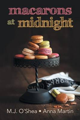 Macarons at Midnight (Paperback)