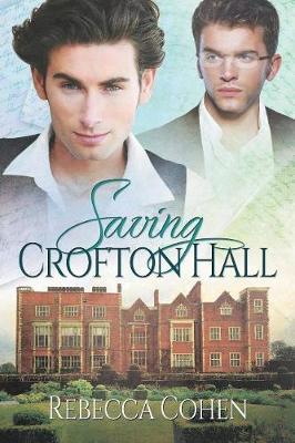 Saving Crofton Hall - Stately Passions 1 (Paperback)