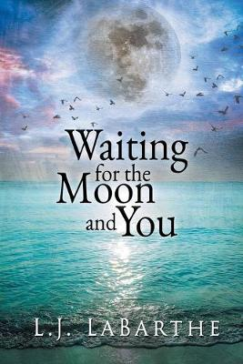Waiting for the Moon and You (Paperback)