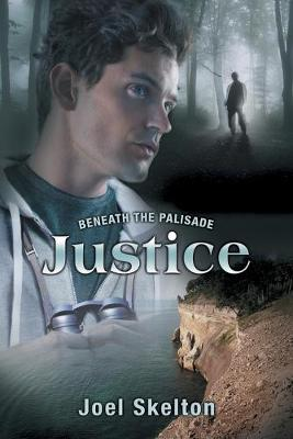 Beneath the Palisade: Justice (Paperback)