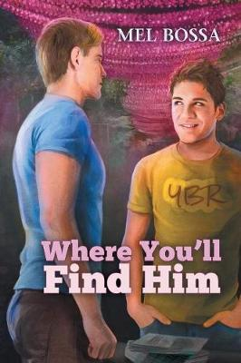 Where You'll Find Him (Paperback)