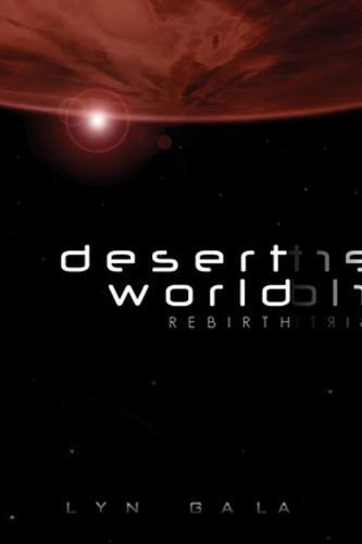 Desert World Rebirth (Paperback)