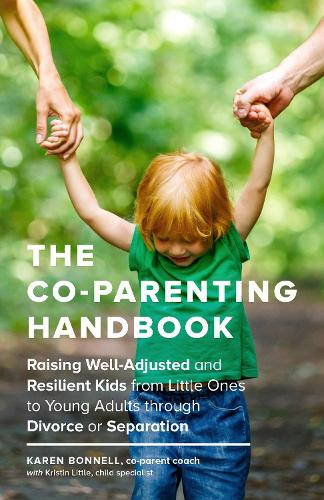 The Co-Parents Handbook (Paperback)