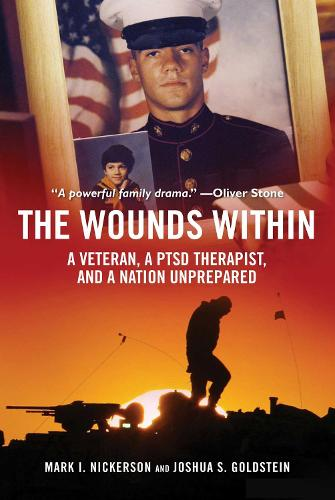 The Wounds Within: A Veteran, a PTSD Therapist, and a Nation Unprepared (Hardback)