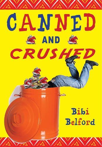 Canned and Crushed (Hardback)
