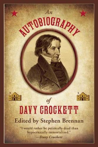 An Autobiography of Davy Crockett (Paperback)