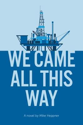 We Came All This Way: A Novel (Paperback)