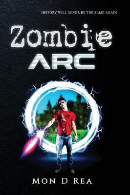 Zombie ARC - Zombie ARC 1 (Paperback)