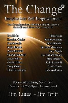 The Change 15: Insights Into Self-Empowerment - Change 15 (Paperback)