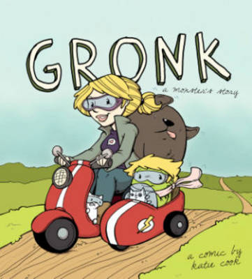 Gronk: A Monster's Story Volume 1 (Paperback)