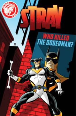 Stray: Who Killed the Doberman? (Paperback)