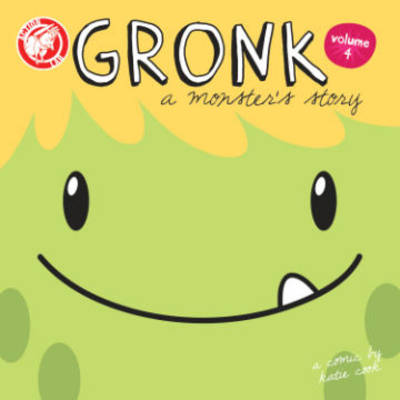 Gronk: A Monster's Story Volume 4 (Paperback)
