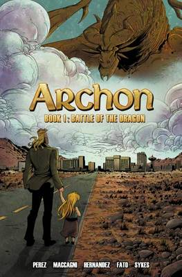 Archon Book 1: Battle of the Dragon (Paperback)