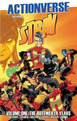 Actionverse: Stray- The Rottweiler Years (Paperback)