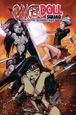 Danger Doll Squad Volume 2: Galactic Gladiators (Paperback)