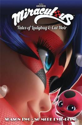 Miraculous: Tales of Ladybug and Cat Noir: Season Two - No More Evil-Doing (Paperback)