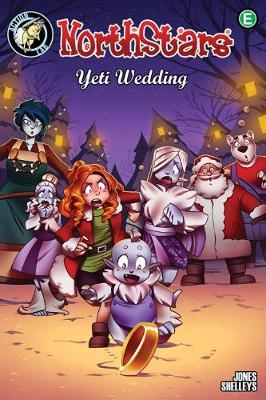 NorthStars: Yeti Wedding! (Hardback)