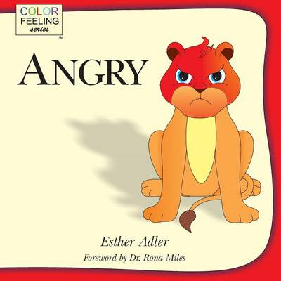Angry: Helping Children Cope with Anger (Paperback)