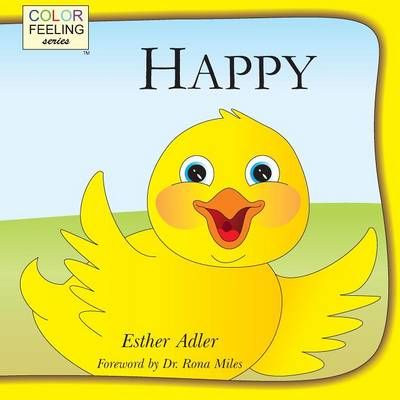 Happy: Helping Children Embrace Happiness (Paperback)
