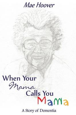 When Your Mama Calls You Mama (Paperback)
