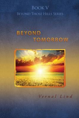 Beyond Tomorrow (Paperback)