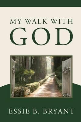 My Walk with God (Paperback)