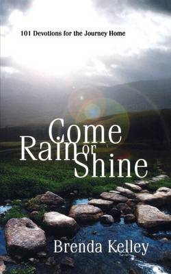 Come Rain or Shine (Paperback)