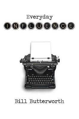 Everyday Influence (Paperback)