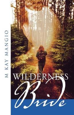 Wilderness Bride (Paperback)