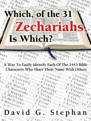 Which, of the 31 Zechariahs, Is Which? (Paperback)