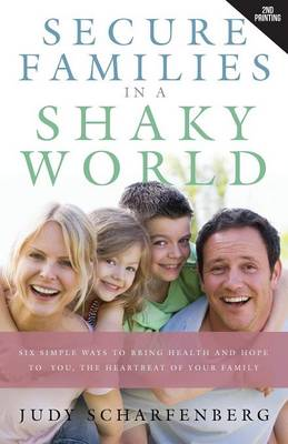 Secure Families in a Shaky World (Paperback)