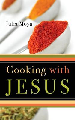 Cooking with Jesus (Paperback)