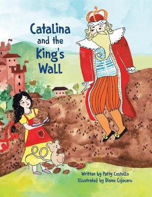 Catalina and the King's Wall (Paperback)