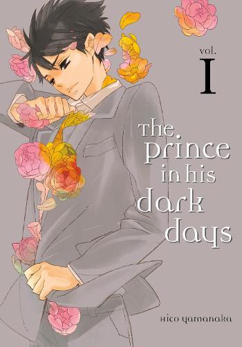 The Prince In His Dark Days 1 (Paperback)