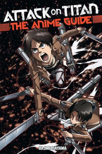 Attack On Titan: The Anime Guide (Paperback)