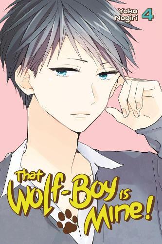 That Wolf-boy Is Mine 4 (Paperback)