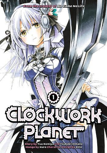 Clockwork Planet 1 (Paperback)