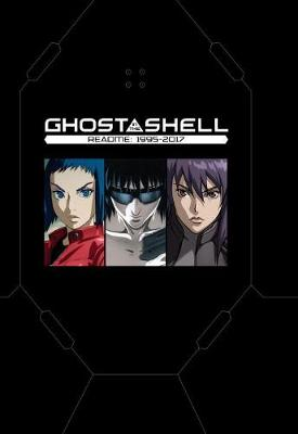 Ghost In The Shell Readme: 1995-2017 (Hardback)