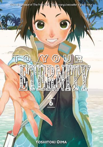 To Your Eternity 6 (Paperback)