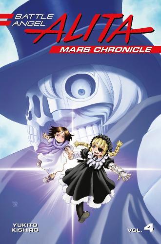 Battle Angel Alita Mars Chronicle 4 (Paperback)
